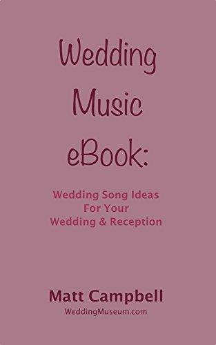 Wedding Music EBook Wedding Song Ideas For Your Wedding Amp Reception